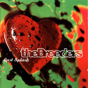The Breeders - Last Splash - Album Cover