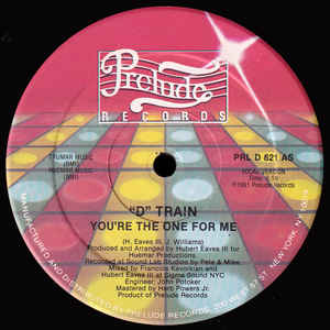 D-Train - You're The One For Me - Album Cover