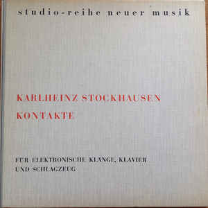Karlheinz Stockhausen - Kontakte - Album Cover