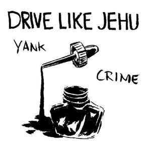 Drive Like Jehu - Yank Crime - Album Cover