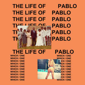 Kanye West - The Life Of Pablo - Album Cover