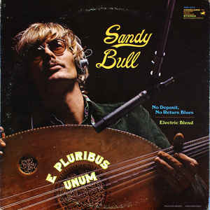 Sandy Bull - E Pluribus Unum - VinylWorld