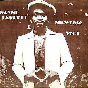 Wayne Jarrett - Showcase Vol 1 - Album Cover