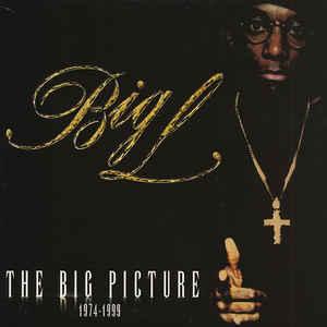 Big L - The Big Picture (1974 - 1999) - VinylWorld