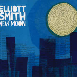 Elliott Smith - New Moon - Album Cover