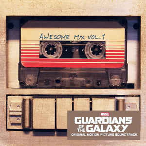Guardians Of The Galaxy: Awesome Mix Vol. 1 (Original Motion Picture Soundtrack) - Album Cover - VinylWorld