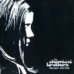 The Chemical Brothers - Dig Your Own Hole - Album Cover