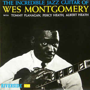 Wes Montgomery - The Incredible Jazz Guitar Of Wes Montgomery - Album Cover