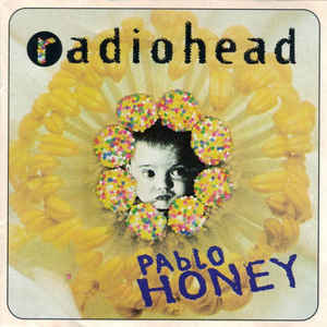 Radiohead - Pablo Honey - Album Cover