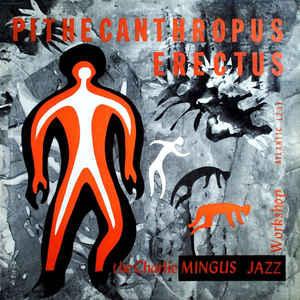Pithecanthropus Erectus - Album Cover - VinylWorld