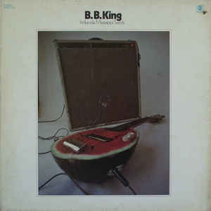 B.B. King - Indianola Mississippi Seeds - Album Cover