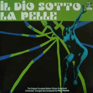 Il Dio Sotto La Pelle (The Original Complete Motion Picture Soundtrack) - Album Cover - VinylWorld