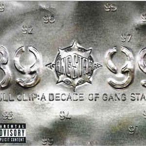 Gang Starr - Full Clip: A Decade Of Gang Starr - Album Cover