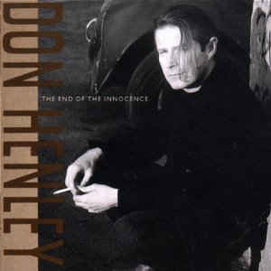 Don Henley - The End Of The Innocence - Album Cover