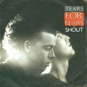 Tears For Fears - Shout - Album Cover