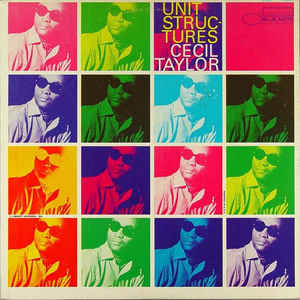 Cecil Taylor - Unit Structures - VinylWorld