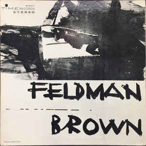 Morton Feldman - Morton Feldman / Earle Brown - Album Cover