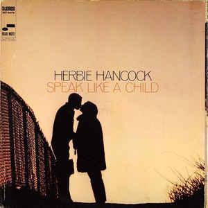 Herbie Hancock - Speak Like A Child - Album Cover