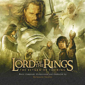 The Lord Of The Rings: The Return Of The King (Original Motion Picture Soundtrack) - Album Cover - VinylWorld
