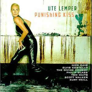 Ute Lemper - Punishing Kiss - Album Cover