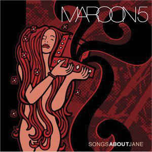Maroon 5 - Songs About Jane - Album Cover