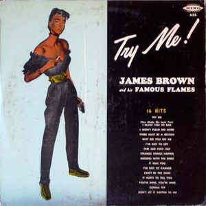 James Brown & The Famous Flames - Try Me! - VinylWorld