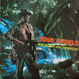 Soul Rebels - Album Cover - VinylWorld
