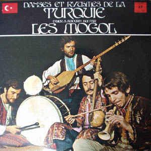 Moğollar - Danses Et Rythmes De La Turquie D'Hier À Aujourd'hui - Album Cover