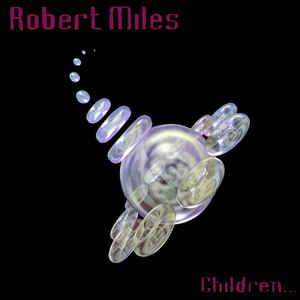 Robert Miles - Children... - Album Cover