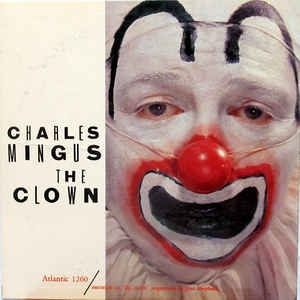 Charles Mingus - The Clown - Album Cover
