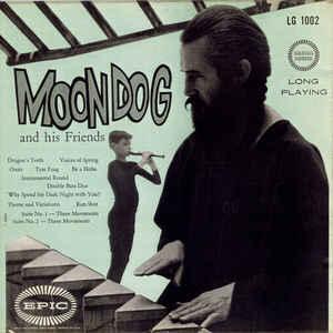 Moondog (2) - Moondog And His Friends - Album Cover