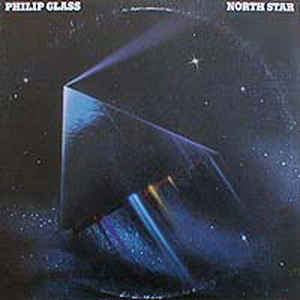 Philip Glass - North Star - VinylWorld