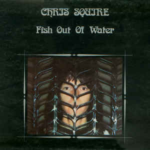 Chris Squire - Fish Out Of Water - Album Cover