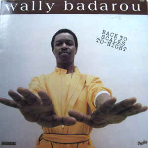 Wally Badarou - Back To Scales To-Night - VinylWorld