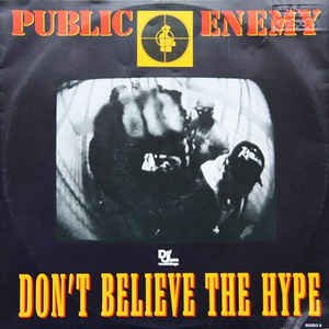 Public Enemy - Don't Believe The Hype - Album Cover