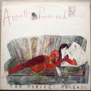 Annette Peacock - The Perfect Release - Album Cover