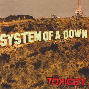 System Of A Down - Toxicity - VinylWorld