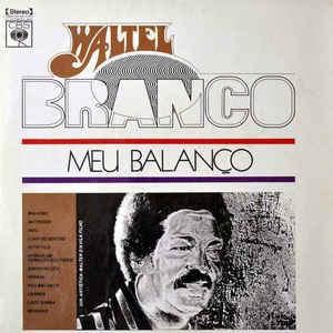 Waltel Branco - Meu Balanço - Album Cover