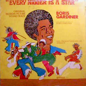 Boris Gardiner - Every Nigger Is A Star - Original Sound Track - Album Cover