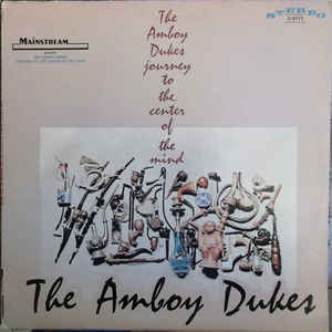 The Amboy Dukes - Journey To The Center Of The Mind - Album Cover