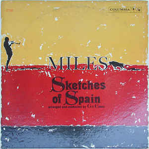 Miles Davis - Sketches Of Spain - Album Cover
