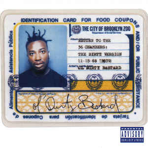 Ol' Dirty Bastard - Return To The 36 Chambers: The Dirty Version - Album Cover