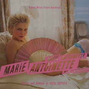 Marie Antoinette (Original Motion Picture Soundtrack) - Album Cover - VinylWorld