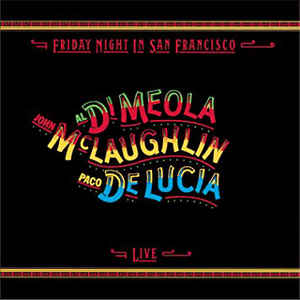 Al Di Meola - Friday Night In San Francisco - VinylWorld