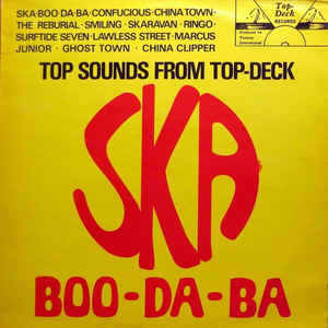 Ska Boo-Da-Ba (Top Sounds From Top Deck) - Album Cover - VinylWorld