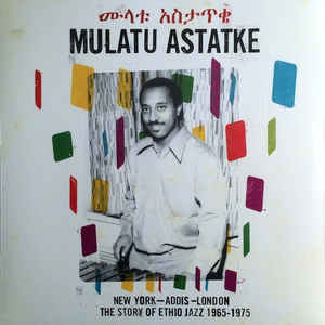 New York - Addis - London - The Story Of Ethio Jazz 1965-1975 - Album Cover - VinylWorld