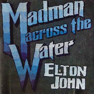 Elton John - Madman Across The Water - Album Cover