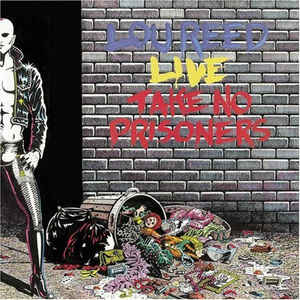 Lou Reed - Lou Reed Live - Take No Prisoners - Album Cover