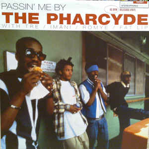 The Pharcyde - Passin' Me By - VinylWorld