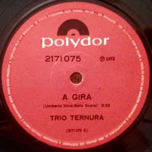 Trio Ternura - A Gira - Album Cover
